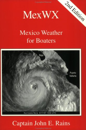 MexWX: Mexico Weather for Boaters