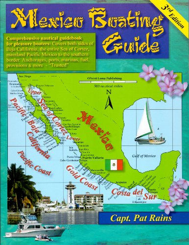 9780963847058: Mexico Boating Guide ( 3rd edition)