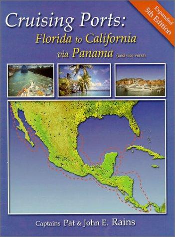 9780963847096: Cruising Ports: Florida to California via Panama
