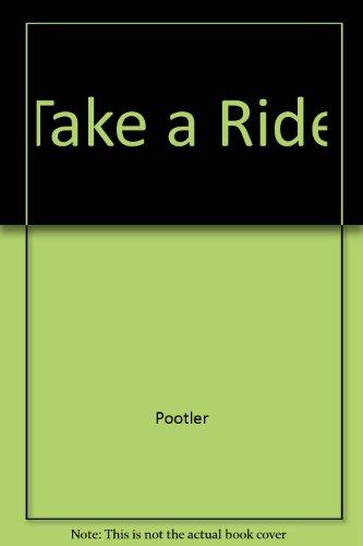 9780963847935: Take a Ride