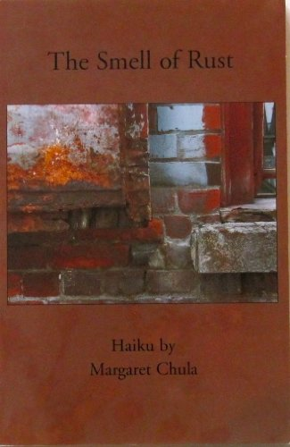 9780963855121: The Smell of Rust: Haiku