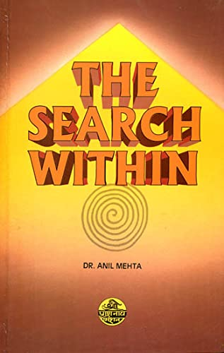 Search Within, Based on Mahamati Prahhath's Tartam: Mehta, Anil
