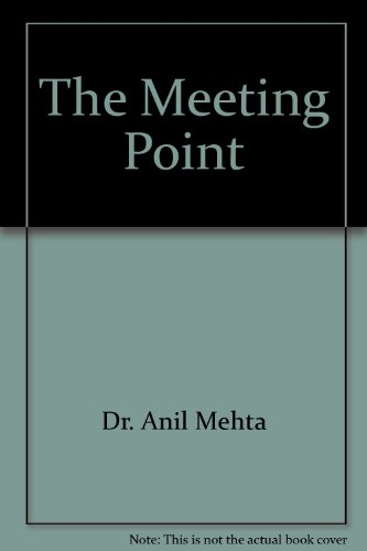 The Meeting Point: Dr. Anil Mehta