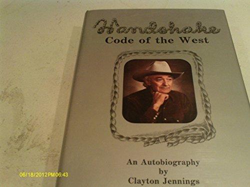 9780963862402: Handshake: Code of the West