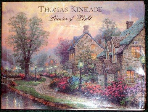 Painter of Light: Thomas Kinkade
