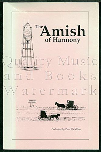 9780963863706: The Amish of Harmony