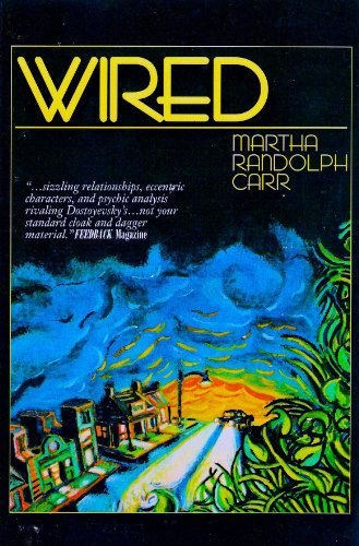 Wired: Carr, Martha Randolph
