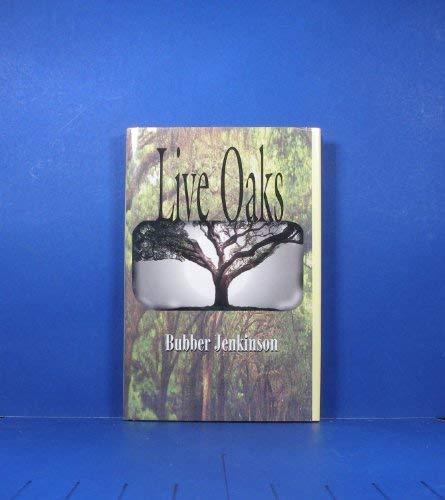 9780963863966: Live Oaks