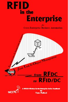RFID in the Enterprise: Cross-Enterprise Business Automation - Covering Tagged Mobile Object ...
