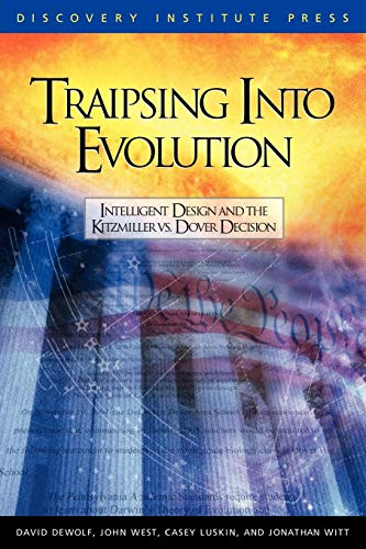 9780963865496: Traipsing Into Evolution: Intelligent Design and the Kitzmiller V. Dover Decision