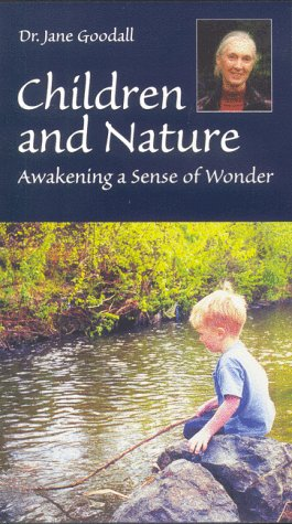 9780963867964: Children and Nature: Awakening a Sense of Wonder [VHS]