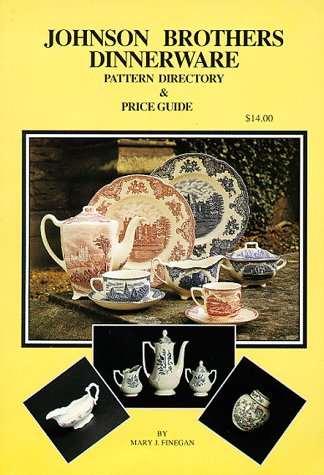 9780963868916: Johnson Brothers Dinnerware: Pattern Directory and Price Guide