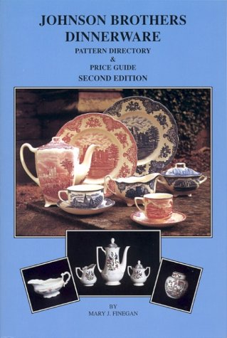 9780963868923: Johnson Brothers Dinnerware: Pattern Directory and Price Guide
