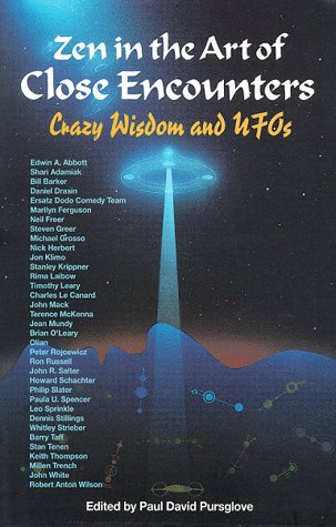 9780963869104: Zen in the Art of Close Encounters: Crazy Wisdom and Ufo's