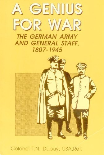 9780963869210: A Genius for War: The German Army and General Staff, 1807-1945