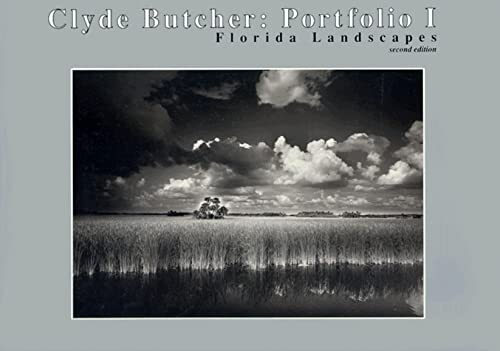 Clyde Butcher, Portfolio I: Florida Landscapes (0963870327) by Clyde Butcher