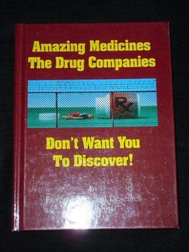 Amazing Medicines The Drug Companies Don't