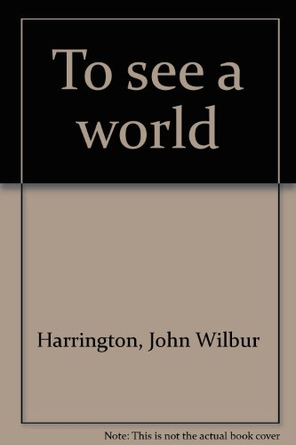 9780963873101: To see a world