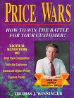 Price Wars: How to Win the Battle for Your Customer: Tom Winninger