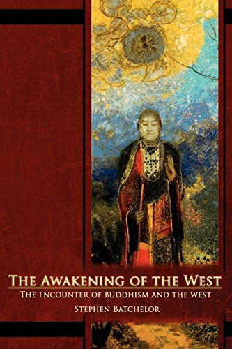 9780963878441: The Awakening of the West: The Encounter of Buddhism and Western Culture