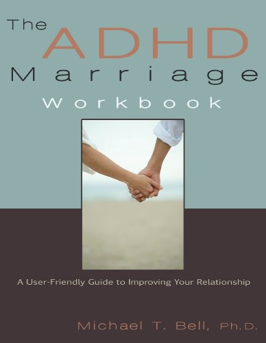 9780963878465: The ADHD Marriage Workbook: A User-Friendly Guide to Improving Your Relationship