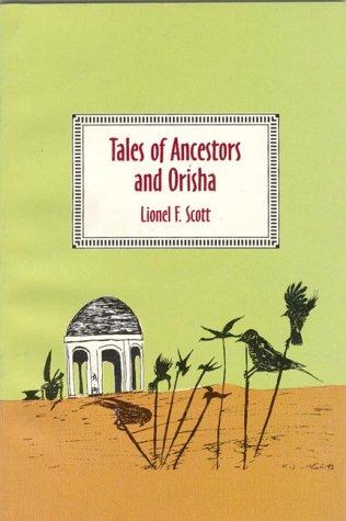 9780963878724: Tales of Ancestors and Orisha