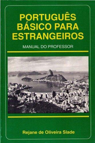 9780963879011: Portugues Basico Para Estrangeiros Manual Professor (Portuguese Edition)