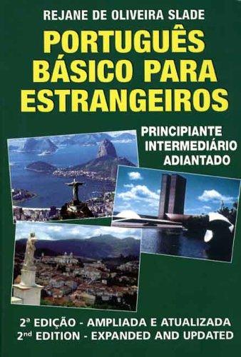 9780963879035: Portugues Basico para Estrangeiros: Principiante - Intermediario - Adiantado