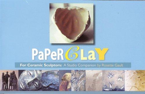 9780963879370: PaperClay for Ceramic Sculptors: A Studio Companion