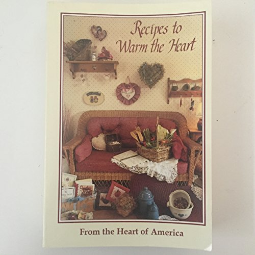 9780963879608: Recipes to Warm the Heart
