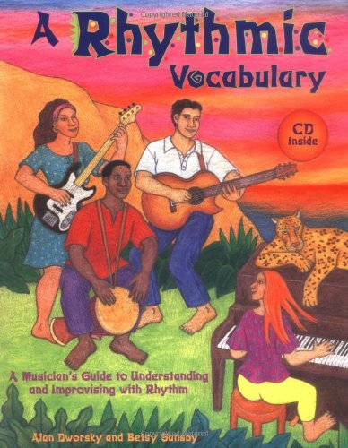 9780963880123: A Rhythmic Vocabulary: A Musician's Guide to Understanding and Improvising with Rhythm