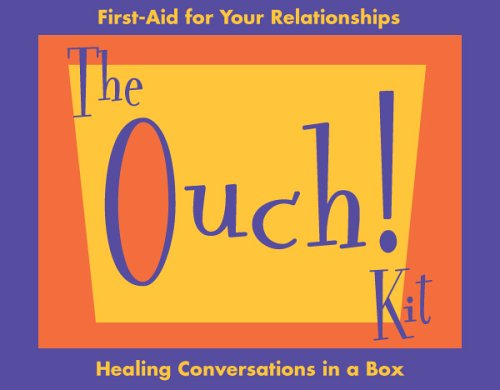 9780963880192: The OuchKit: A First-Aid Kit for Your Relationships