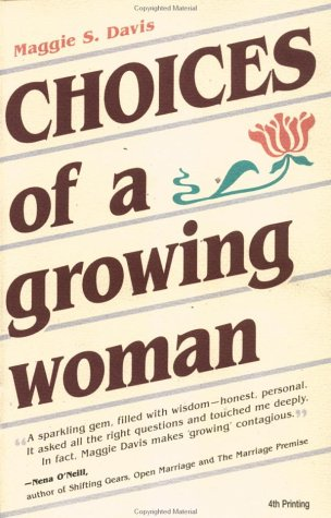 Choices of a Growing Woman by Maggie