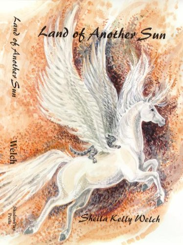 Land of Another Sun: Welch, Sheila Kelly