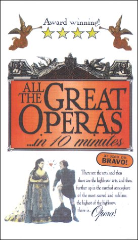 9780963882448: All the Great Operas... in 10 minutes [VHS]