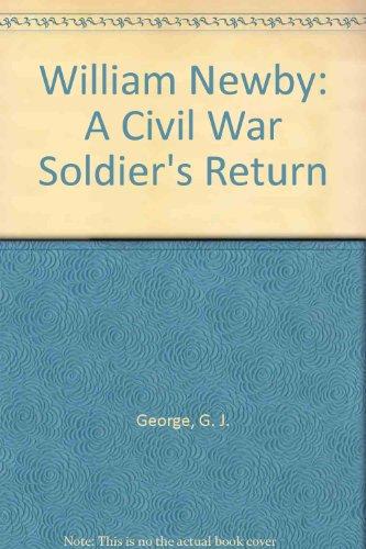 9780963883605: William Newby: A Civil War Soldier's Return