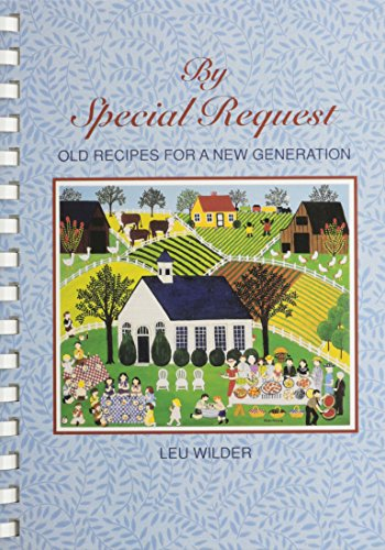 9780963884008: By Special Request: Old Recipes for a New Generation