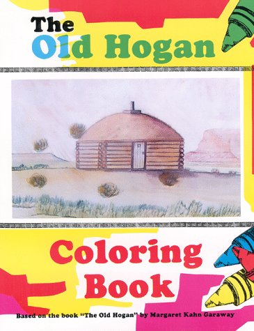 9780963885111: The Old Hogan: Coloring Book