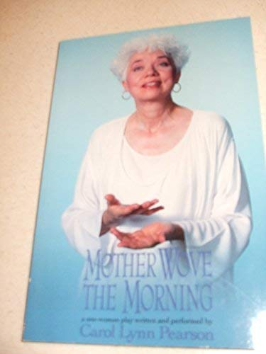 9780963885210: Mother Wove the Morning