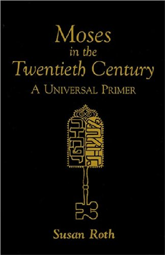 9780963886118: Moses in the Twentieth Century: A Universal Primer