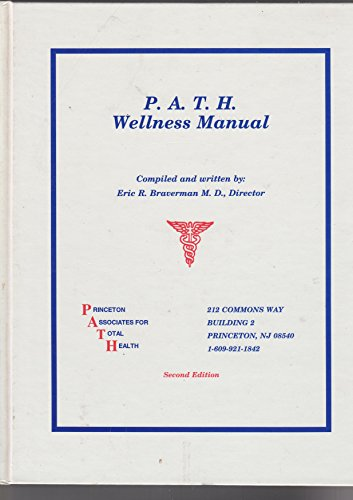 9780963886958: P.A.T.H. Wellness Manual