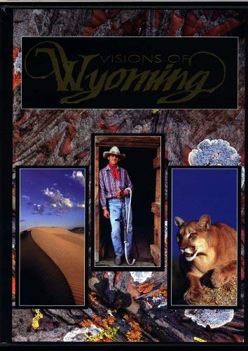 Visions of Wyoming: Turbes, Marik; Editor