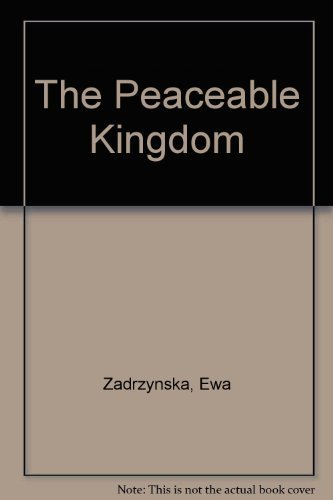 9780963890405: The Peaceable Kingdom: Story by Ewa Zadrzynska ; Illustrations by Tomek Olbinski ; Painting from the Brooklyn Museum