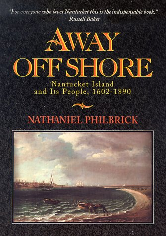 9780963891013: Away Off Shore: Nantucket Island and Its People