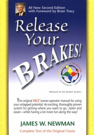 9780963891808: Release Your Brakes