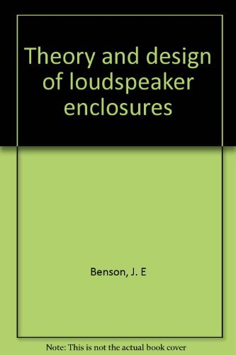 9780963892904: Theory and design of loudspeaker enclosures