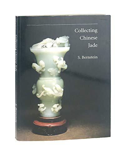 9780963893215: Collecting Chinese jade