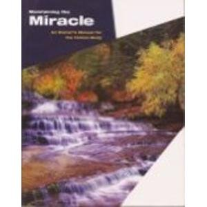 Maintaining the Miracle: An Owner's Manual for the Human Body, 4th Edition: Ph.D., M.P.H. Ted ...