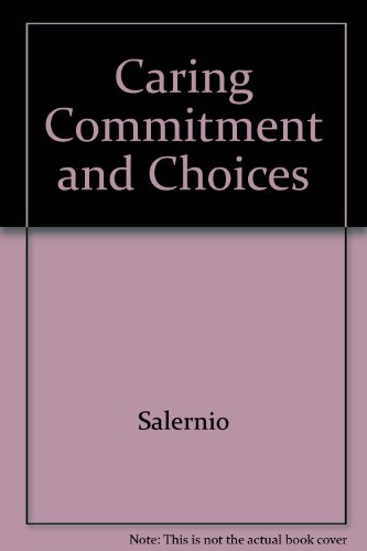Caring Commitment and Choices: Mary Ann Salerno;