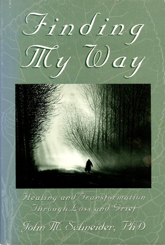 9780963898418: Finding My Way: Healing & Transformation Through Loss & Grief